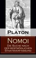 Platon: Nomoi - Die Suche nach der bestmöglichen Staatsverfassung