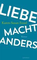 Karen-Susan Fessel: Liebe macht anders ★★★★