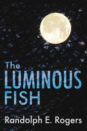The Luminous Fish