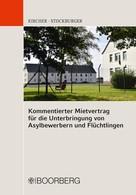 Steffen Kircher: Kommentierter Mietvertrag für die Unterbringung von Asylbewerbern und Flüchtlingen