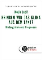 Mojib Latif: Bringen wir das Klima aus dem Takt? ★★★