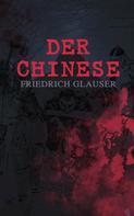 Friedrich Glauser: Der Chinese