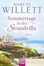 Sommertage in der Strandvilla - Roman