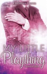 My Little Plaything - Derek & Lilith