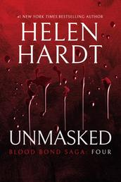 Unmasked: Blood Bond: Parts 10, 11 & 12 (Volume 4)