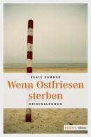 Beate Sommer: Wenn Ostfriesen sterben ★★★★