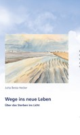Jutta Besta-Hecker: Wege ins neue Leben