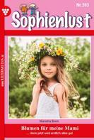 Marietta Brem: Sophienlust 393 – Familienroman ★★★★★