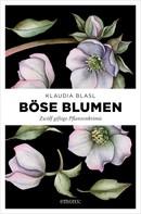 Klaudia Blasl: Böse Blumen ★★★★