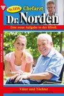 Patricia Vandenberg: Chefarzt Dr. Norden 1114 – Arztroman ★★★