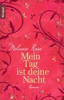 Melanie Rose: Mein Tag ist deine Nacht ★★★★
