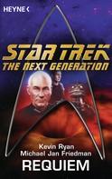 Michael Jan Friedman: Star Trek - The Next Generation: Requiem ★★★★★