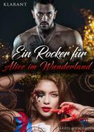 Bärbel Muschiol: Ein Rocker für Alice im Wunderland