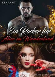 Ein Rocker für Alice im Wunderland