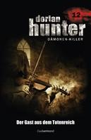 Ernst Vlcek: Dorian Hunter 12 - Der Gast aus dem Totenreich