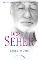Lars Muhl: Der Seher ★★★★