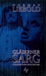 Gläserner Sarg - Ein Siebengebirgskrimi