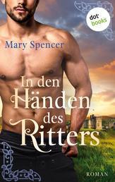 In den Händen des Ritters - Roman