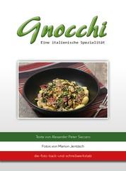 Gnocchi - Eine italienische Spezialität