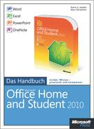 Rainer G. Haselier: Microsoft Office Home and Student 2010 - Das Handbuch: Word, Excel, PowerPoint, OneNote