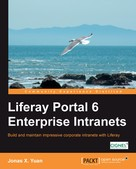 Jonas X. Yuan: Liferay Portal 6 Enterprise Intranets