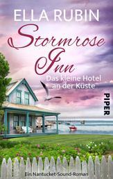 Stormrose Inn - Das kleine Hotel an der Küste - Ein Nantucket-Sound-Roman