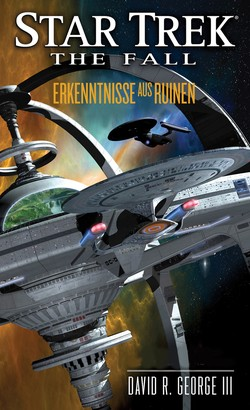 Star Trek - The Fall 1: Erkenntnisse aus Ruinen