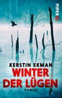 Kerstin Ekman: Winter der Lügen ★★
