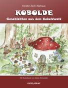 Kerstin Zech-Niehaus: Geschichten aus dem Koboldwald ★★★