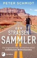 Peter Schmidt: Der Straßensammler ★★★