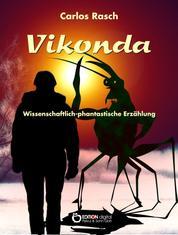 Vikonda - Wissenschaftlich-fantastische Erzählung