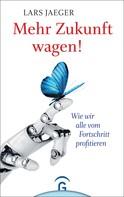 Lars Jaeger: Mehr Zukunft wagen! ★★★★