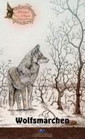 Erik Schreiber: Wolfsmärchen