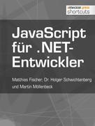 Matthias Fischer: JavaScript für .NET-Entwickler
