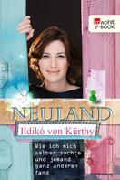Ildikó von Kürthy: Neuland ★★★★