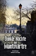 P.B. Vauvillé: Dunkle Nächte auf Montmartre ★★★