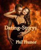 Phil Humor: Dating-Storys ★★