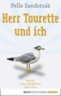 Pelle Sandstrak: Herr Tourette und ich ★★★★