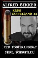 Alfred Bekker: Krimi Doppelband 43