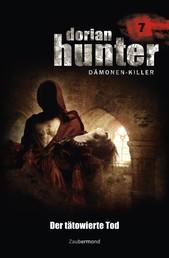 Dorian Hunter 7 - Der tätowierte Tod
