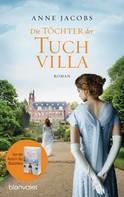 Anne Jacobs: Die Töchter der Tuchvilla ★★★★