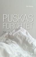 Tibor Rácskai: Puskas fürchtet