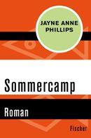 Jayne Anne Phillips: Sommercamp ★