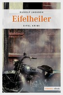 Rudolf Jagusch: Eifelheiler ★★★★