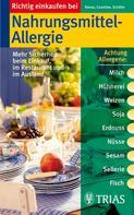 Christiane Schäfer: Richtig einkaufen bei Nahrungsmittel-Allergien