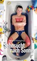 Roland Gramling: Sehnsucht nach Sonne ★★★★