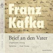 Brief an den Vater - Volltextlesung von Axel Grube.