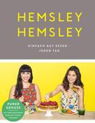 Melissa Hemsley: Hemsley und Hemsley ★★★★