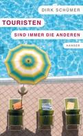 Dirk Schümer: Touristen sind immer die anderen ★★★
