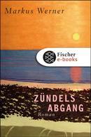 Markus Werner: Zündels Abgang ★★★★